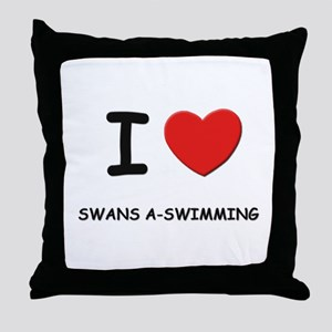 I love swans a-swimming Throw Pillow