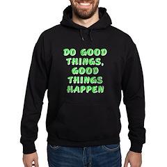 Do good things - Hoodie (dark)