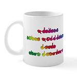 Rainbow PREVENT NOISE POLLUTION Mug