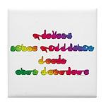 Rainbow PREVENT NOISE POLLUTION Tile Coaster