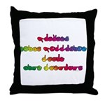 Rainbow PREVENT NOISE POLLUTION Throw Pillow