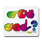 Rainbow GOT ASL? Mousepad