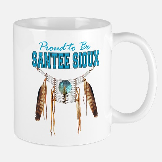 Proud to be Santee Sioux Mug