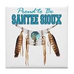Proud to be Santee Sioux Tile Coaster