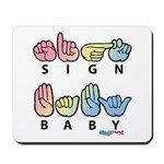 Captioned SIGN BABY Mousepad