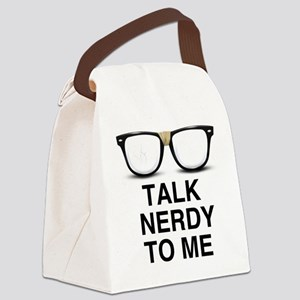 Talk Nerdy to Me. Canvas Lunch Bag