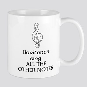 Baritones sing ALL THE OTHER NOTES Small Mug