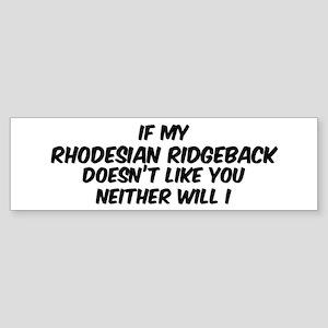 If my Rhodesian Ridgeback Bumper Sticker