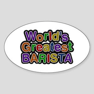 World's Greatest BARISTA Oval Sticker