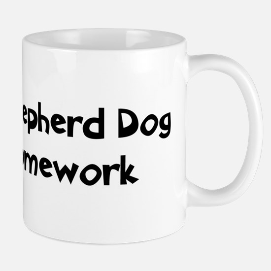 Dutch Shepherd Dog ate my hom Mug