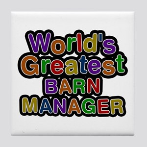 World's Greatest BARN MANAGER Tile Coaster
