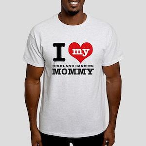 I love my Highland mommy Light T-Shirt