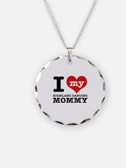 I love my Highland mommy Necklace