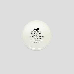 Keep Calm Affenpinsher Designs Mini Button