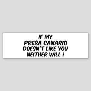 If my Presa Canario Bumper Sticker