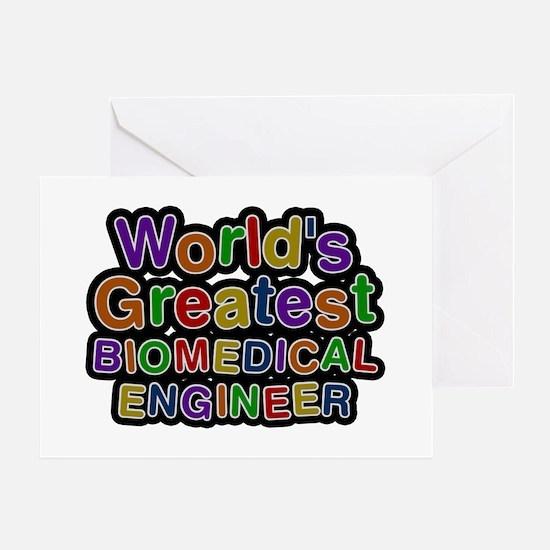 World's Greatest BIOMEDICAL ENGINEER Greeting Card