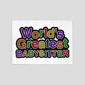 World's Greatest BABYSITTER 5'x7' Area Rug