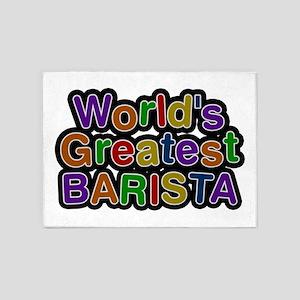 World's Greatest BARISTA 5'x7' Area Rug