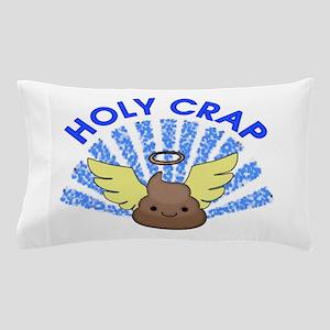Holy Crap Pillow Case