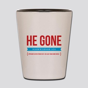He Gone Shot Glass
