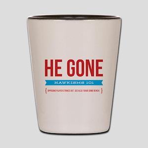 He Gone Shot Glass