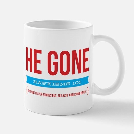 He Gone Mug