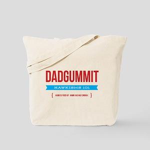 Dadgummit Tote Bag