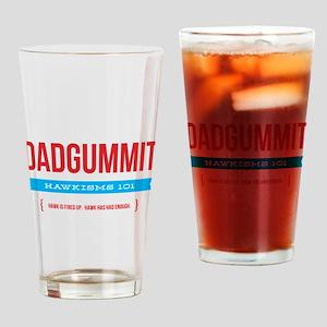 Dadgummit Drinking Glass