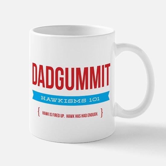 Dadgummit Mug