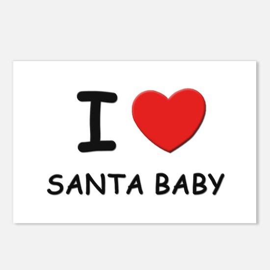 I love santa baby Postcards (Package of 8)