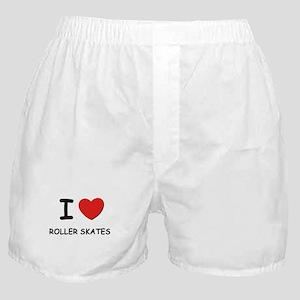 I love roller skates Boxer Shorts