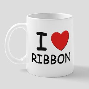 I love ribbon Mug