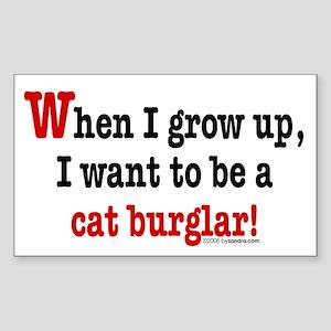 ... a cat burglar Rectangle Sticker