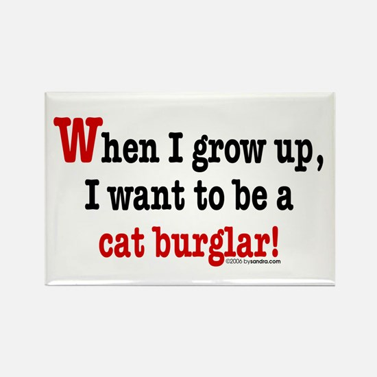 ... a cat burglar Rectangle Magnet