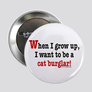 ... a cat burglar Button