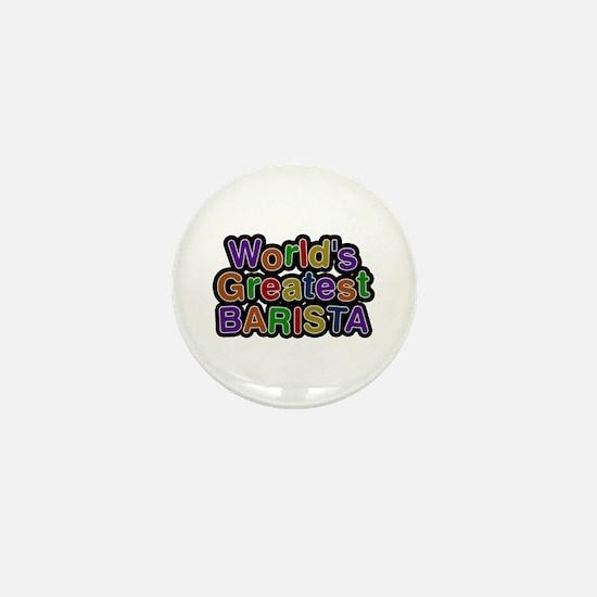 World's Greatest BARISTA Mini Button