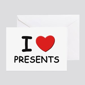 I love presents Greeting Cards (Pk of 10)