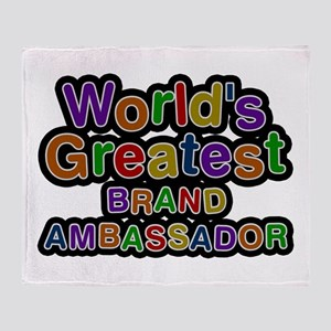 World's Greatest BRAND AMBASSADOR Throw Blanket
