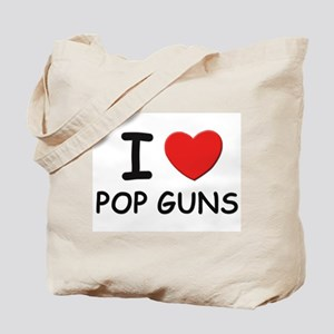 I love pop guns Tote Bag