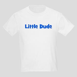Little Dude - Blue Kids T-Shirt