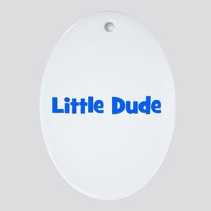 Little Dude - Blue Oval Ornament