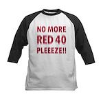 No More Red 40 Kids Baseball Jersey