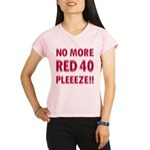 No More Red 40 Performance Dry T-Shirt