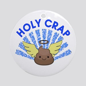 Holy Crap Round Ornament