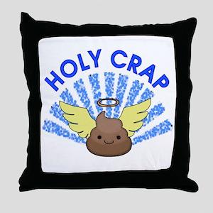 Holy Crap Throw Pillow