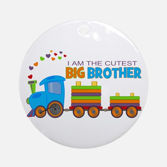 I am the Cutest Big Brother - Train Ornament (Roun