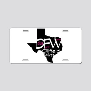 DFW Oilfield Wives Aluminum License Plate