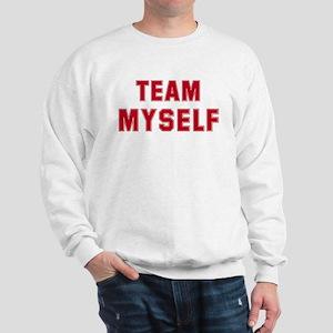 Team Myself Sweatshirt