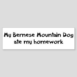 Bernese Mountain Dog ate my h Bumper Sticker