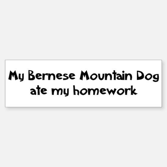 Bernese Mountain Dog ate my h Bumper Bumper Bumper Sticker